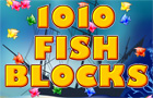 1010 Fish Blocks