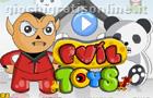 Evil Toys
